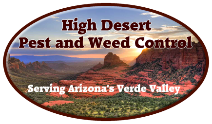 High Desert Pest and Weed Control - Serving Arizona's Verde Valley - Tel. 928-639-4444, 928-284-9688, 928-567-6688